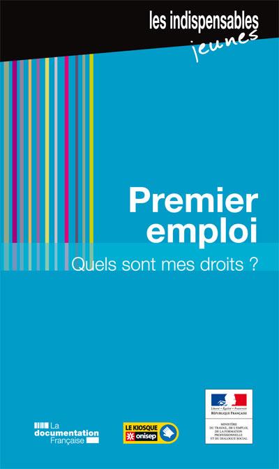 Premier emploi, quels sont mes droits ?, collection Ouvrages en partenariats