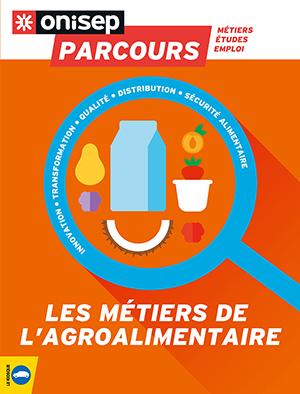 Les métiers de l'agroalimentaire, collection Parcours