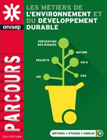 Les métiers de l'environnement et du développement durable , collection Parcours