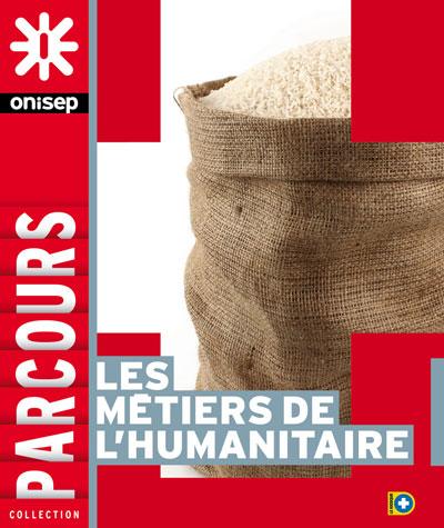 Les métiers de l'humanitaire, collection Parcours