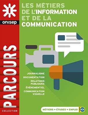 Les métiers de l'information et de la communication, collection Parcours