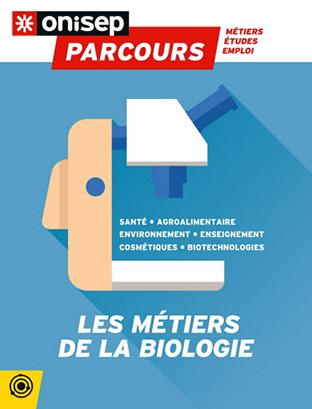 Les métiers de la biologie, collection Parcours