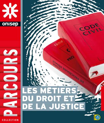 Les métiers du droit et de la justice, collection Parcours