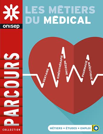Les métiers du médical, collection Parcours