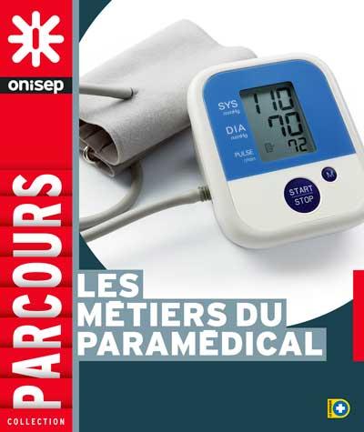 Les métiers du paramédical, collection Parcours