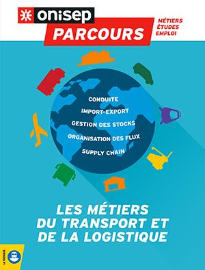 Les métiers du transport et de la logistique , collection Parcours