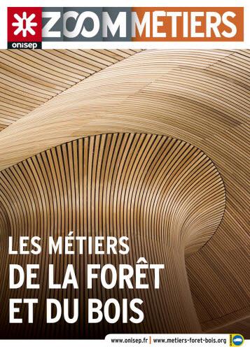 Les métiers de la forêt et du bois, collection Zoom sur les métiers