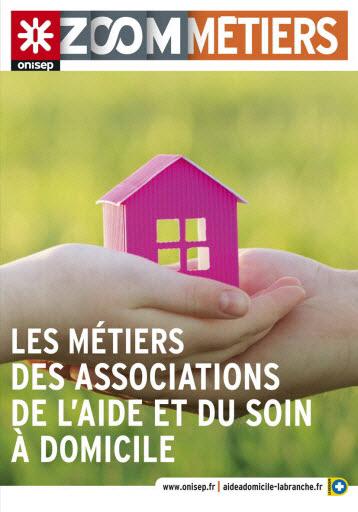 Les métiers des associations de l'aide et du soin à domicile, collection Zoom sur les métiers