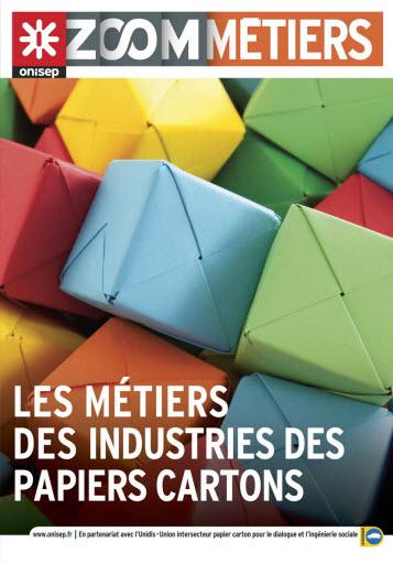 Les métiers des industries des papiers cartons, collection Zoom sur les métiers