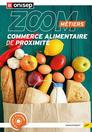 Les métiers du commerce alimentaire de proximité, collection Zoom sur les métiers
