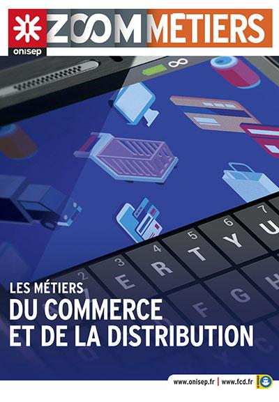 Les métiers du commerce et de la distribution, collection Zoom sur les métiers